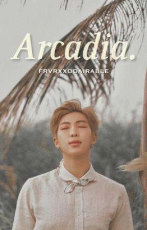 Arcadia | KNJ by frvrxxodairable