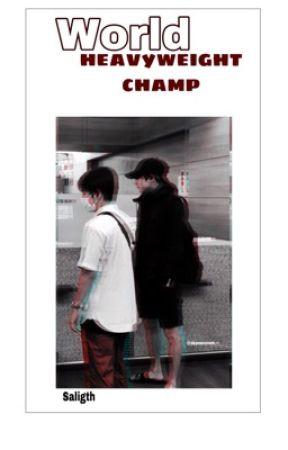 """ world heavyweight champ "" by saligth"