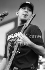 Dreams come true - Mike Shinoda by LP-IFH