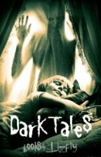 Dark Tales by books4_Lizfly