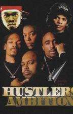 Hustlers Ambition  by DNice21x