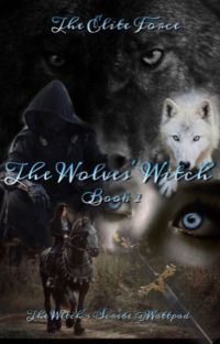 The Wolves' Witch: The Elite Force, Book 2 cover