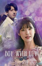 |Boy With Luv| {JK&IU} by taehyung_lavs