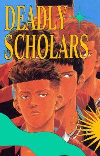 deadly scholars. ノ log cover