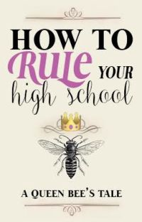 How To Rule Your High School cover