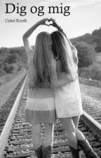 Dig og mig by CirkelRosell