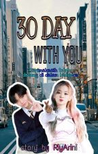 30 Day With You➖Bae Jinyoung by RiyArini