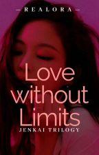 Love Without Limits (Wattys2019) by REALORA
