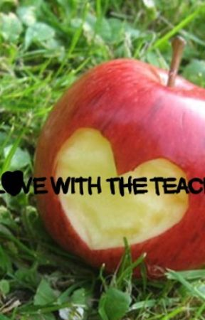 In Love With The Teacher MXB by TheIdiotOfTheCentury
