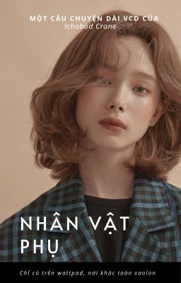 Nhân vật phụ (NVP)  - The Supporting Actress