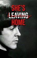She's Leaving Home - Paul McCartney x Reader by llenn0n