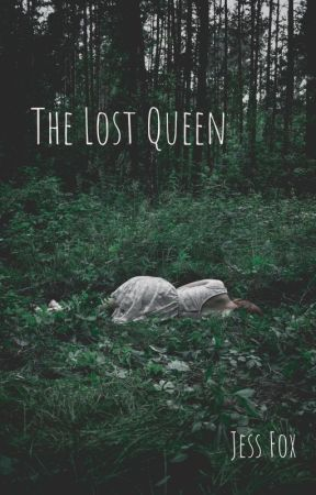 The Lost Queen by jessfox13