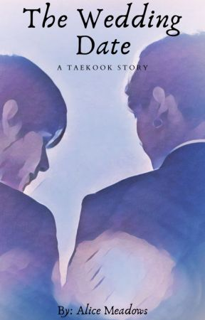 The Wedding Date: A Taekook Story by alice_meadows