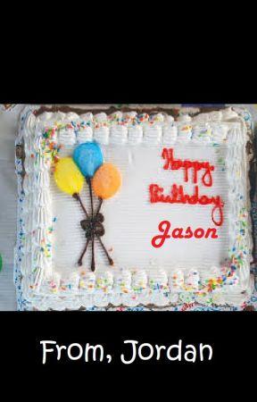 Happy Birthday, Jason by twinsister27