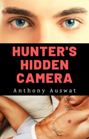 Hunter's Hidden Camera [completed] by Anthony_Auswat