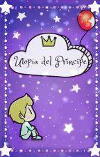 Utopía del Príncipe by ComandanteOreo