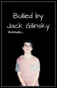 Bullied by Jack Gilinsky cover