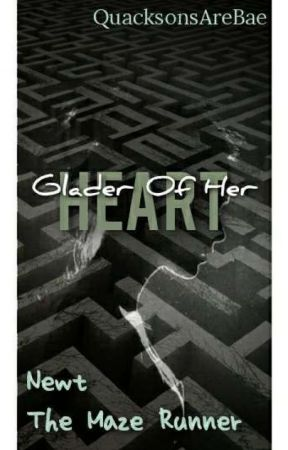 Glader of her heart ~ Newt (1) by QuacksonsAreBae