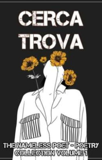 [POEMS] Cerca Trova - Poetry Collection Volume 1