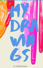 My Drawings ✔️ by preronasaha