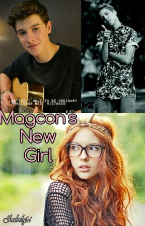 Magcon's New Girl by Shabely21