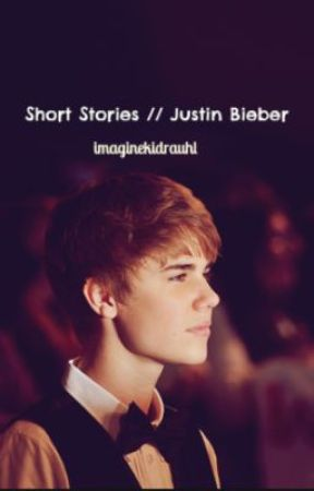 Short Stories // Justin Bieber by imaginekidrauhl