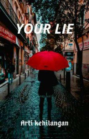 Your Lie by RichenLibriyani