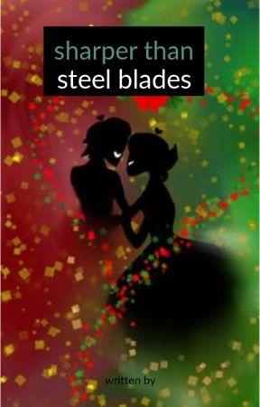 Sharper Than Steel Blades (Kidge One-Shots) by Bareford