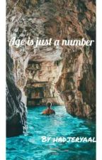 Age Is Just a Number by hadjeryaala123