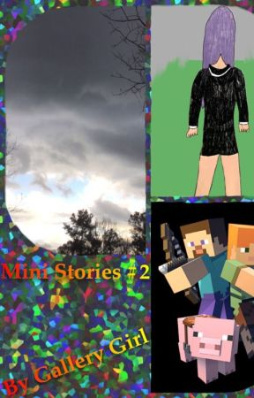 Mini Stories #2 by GalleryGirl101