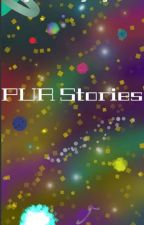PUR Stories by daydreamingninja007