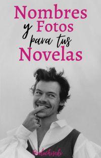 Nombres y Fotos para tus Novelas cover