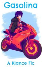 Gasolina - Klance Mechanic/Racer AU by thereallesbianauthor