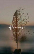 Alienasi (Tamat) ✔️ by mlynulis
