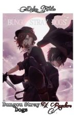 [Bungou stray dogs X Reader]|| One shot [Complete ✔️✔️] by Dylan_Chikka