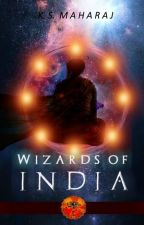 Wizards of Ancient India - Harry Potter Fanfiction by KiaraSMaharaj
