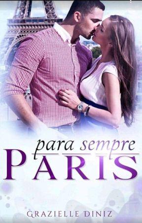 💘Para Sempre Paris 💘 by grazzyydiniz