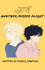 Banana Fish - Another missed flight by Purple_Pirate23