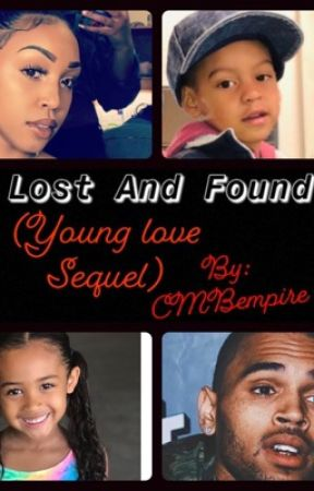 Lost And Found (Young Love Sequel) by CMBempire