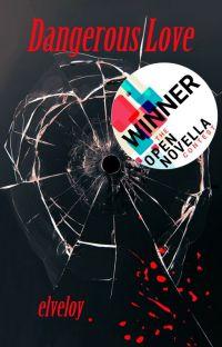 Dangerous Love (ONC 2019 - LGBTQ) cover