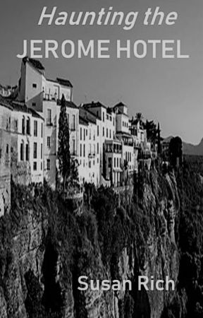 Haunting the Jerome Hotel by BonaClese