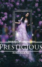 Prestigious (Book #1 Of The Luxury Series) by Allaali2002