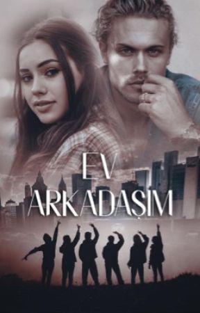 EV ARKADAŞIM by Hadadelamor90