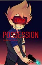 Possession(TomTord Future Au) by DrunkenTomyBoi
