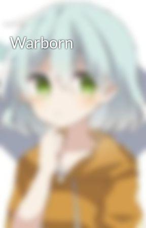 Warborn by m_ffin_43