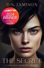 The Secret (Watty Award Winner) | ✔️ by Monrosey