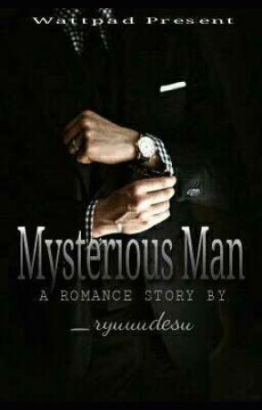 Mysterious Man [HIATUS] by _ryuuuchan