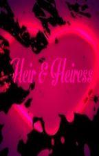 Heir & Heiress by PoizonWillowthorn