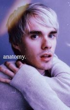 anatomy || awsten knight  by iliwyskim