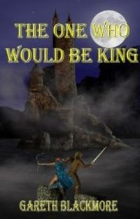 A Book Of The Lands: The One Who Would Be King cover
